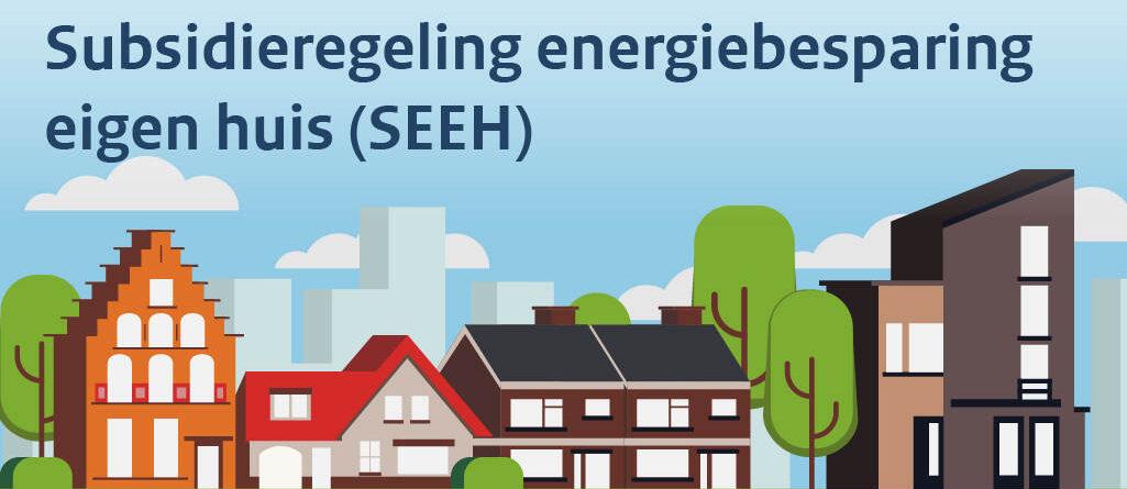 Subsidie Energiebesparing eigen huis (SEEH) tijdelijk met 10% verhoogd